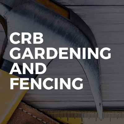 CRB Gardening And Fencing