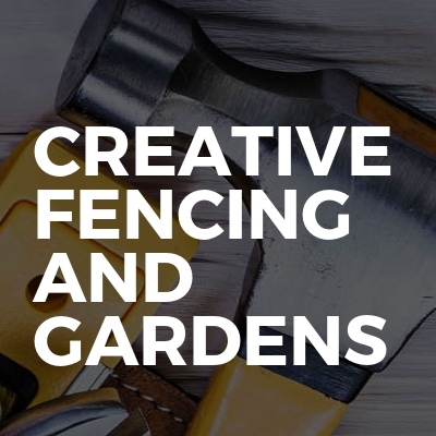 Creative Fencing And Gardens