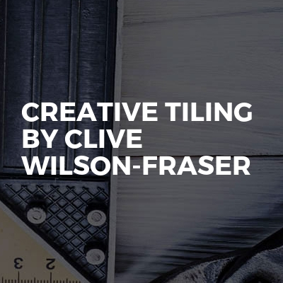 Creative Tiling By Clive Wilson-Fraser