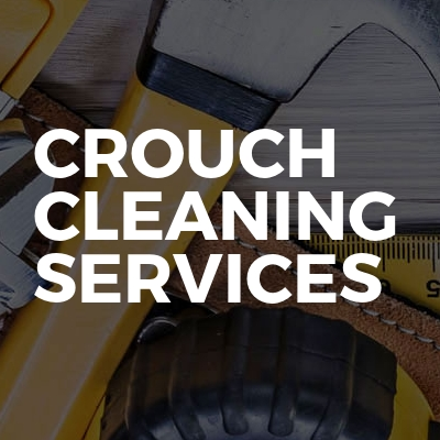 Crouch Cleaning Services