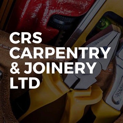 CRS Carpentry & Joinery LTD