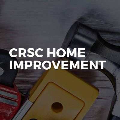 CRSC Home Improvements Ltd