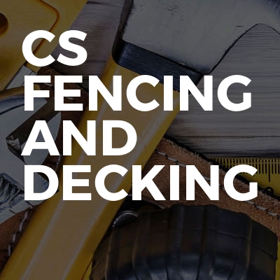 Cs Fencing And Decking