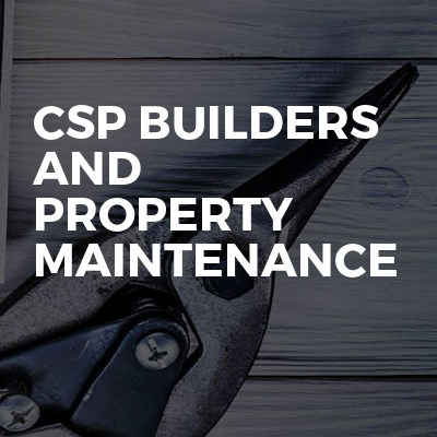 CSP Builders And Property Maintenance