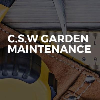 C.s.w Garden maintenance