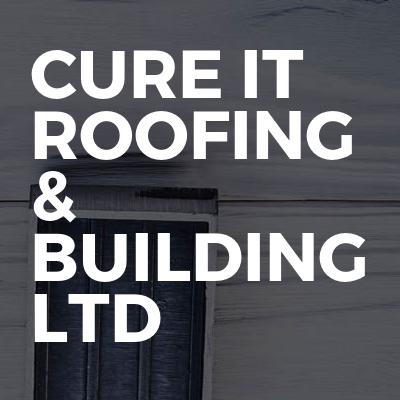 Cure it roofing & building ltd