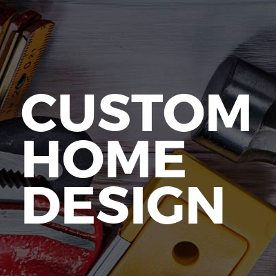 Custom Home Design