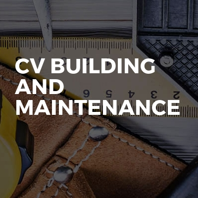 Cv building and maintenance