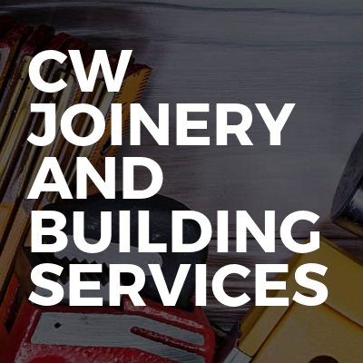 CW Joinery And Building Services