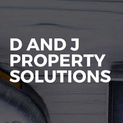 D and J Property Solutions