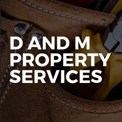 D and M PROPERTY SERVICES