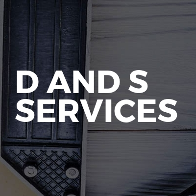 D and S Services