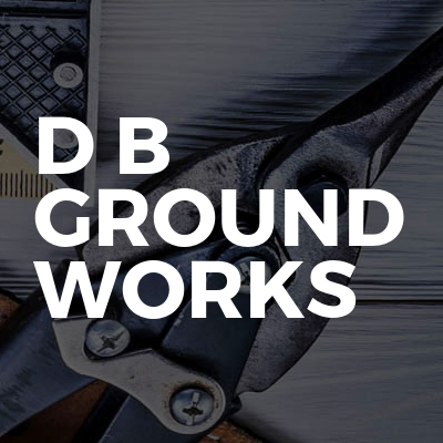 D B Ground Works