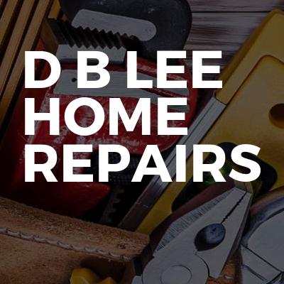 D B LEE Home Repairs
