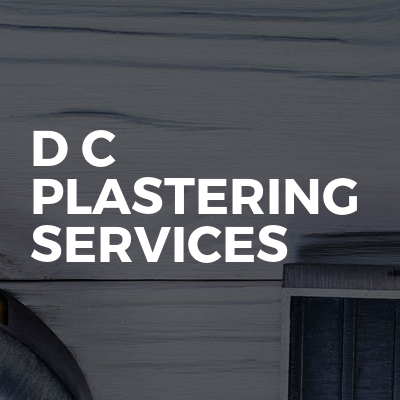 D C Plastering Services