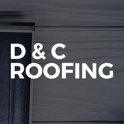 D & C Roofing