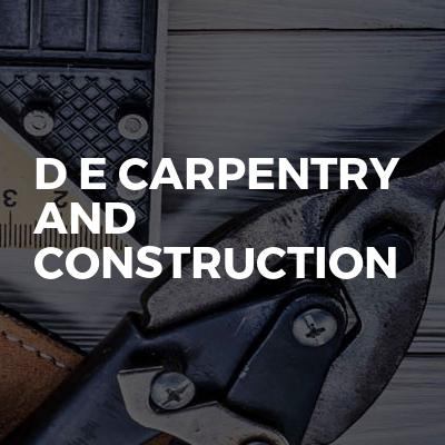 D E carpentry and Construction