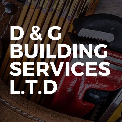 D & G Building Services L.T.D