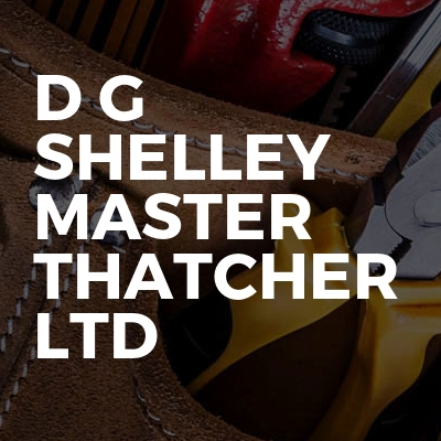 D G Shelley Master Thatcher Ltd