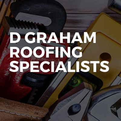D Graham Roofing Specialists
