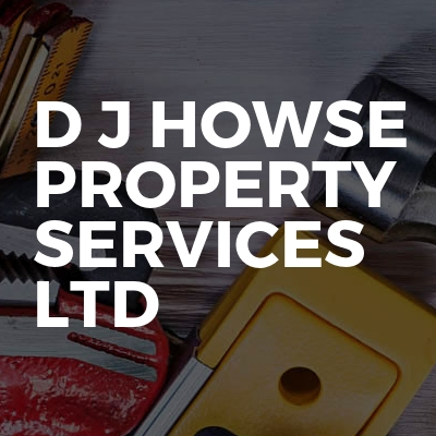 D J Howse Property Services ltd