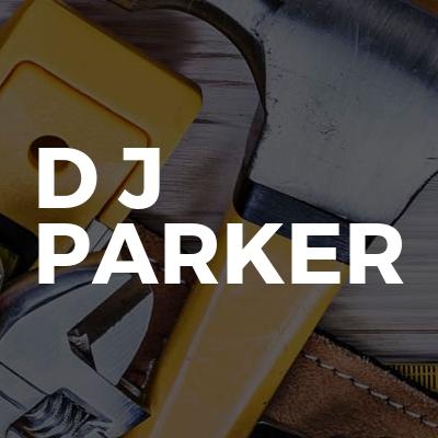 D J PARKER