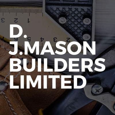 D. J.MASON BUILDERS LIMITED