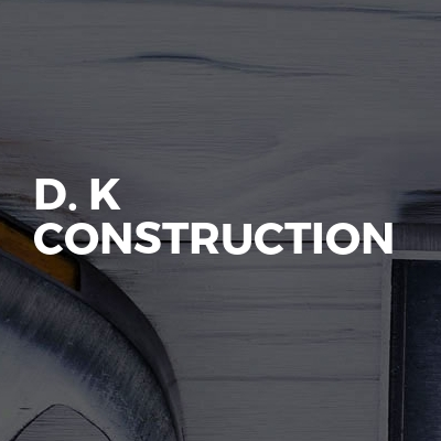 D. K Construction