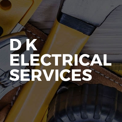 D K Electrical Services