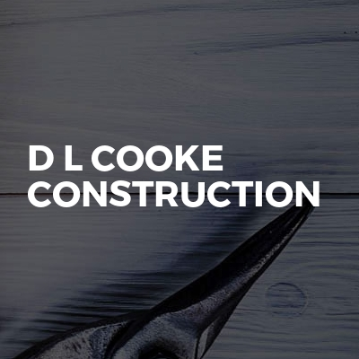 D L Cooke Construction