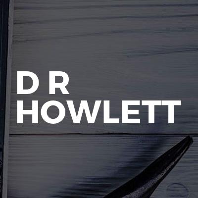 D R HOWLETT