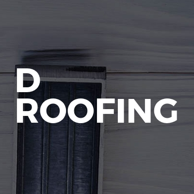 D ROOFING