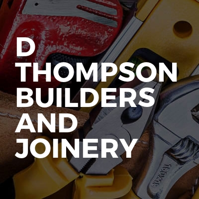 D Thompson Builders And Joinery