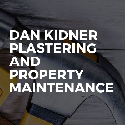Dan Kidner Plastering and Property Maintenance