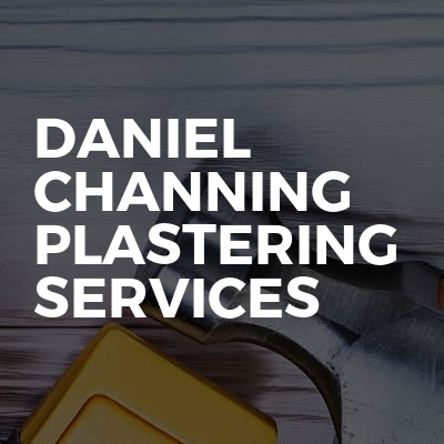Daniel Channing Plastering Services
