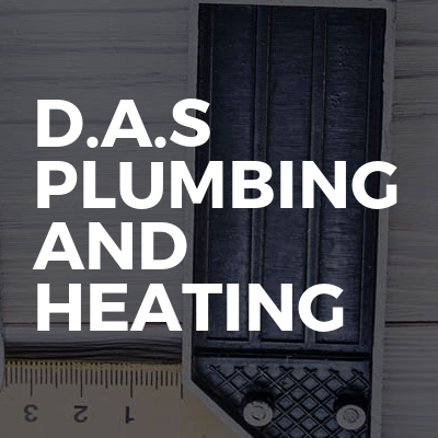 D.A.S plumbing and heating