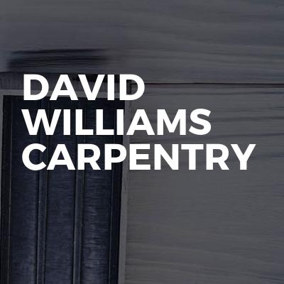 DAVID WILLIAMS CARPENTRY