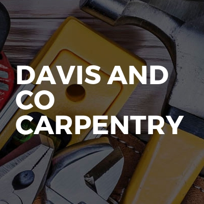 Davis and co carpentry