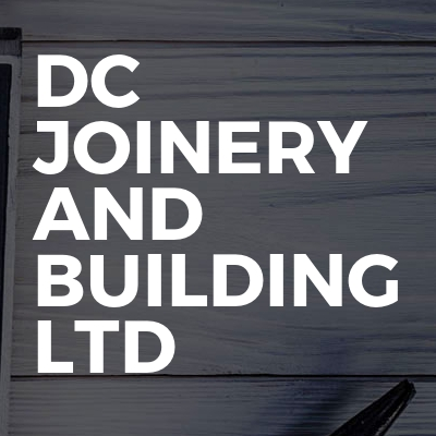 DC Joinery And Building Ltd
