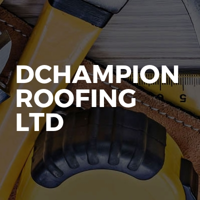 DChampion Roofing Ltd