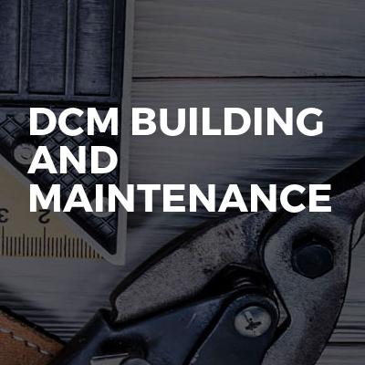 Dcm Building And Maintenance
