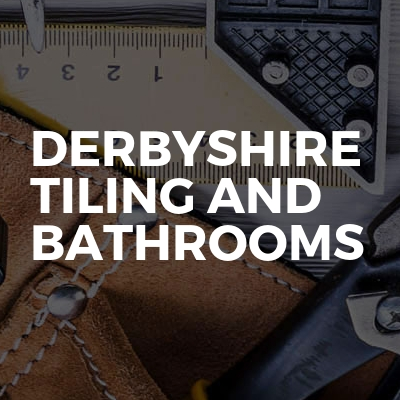 Derbyshire tiling and bathrooms