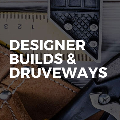 Designer Builds & Druveways