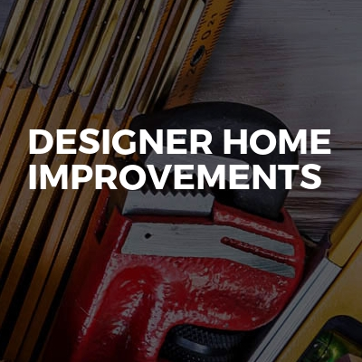 Designer home improvements