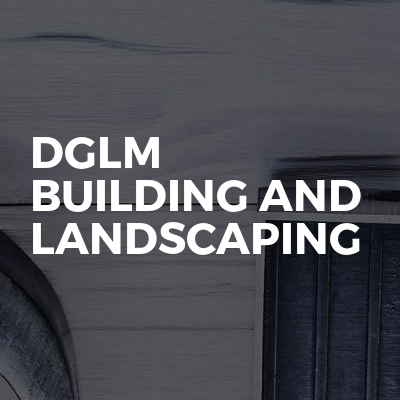 DGLM Building And Landscaping