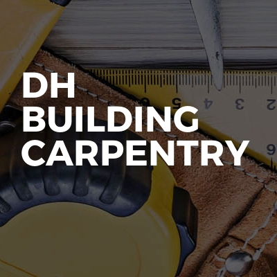 DH BUILDING CARPENTRY