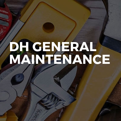 DH General Maintenance