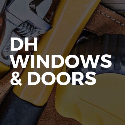 DH Windows & Doors