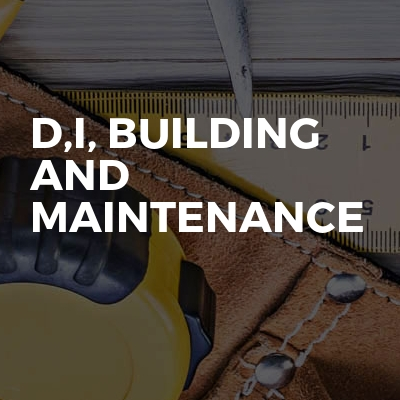 D,I, Building And Maintenance