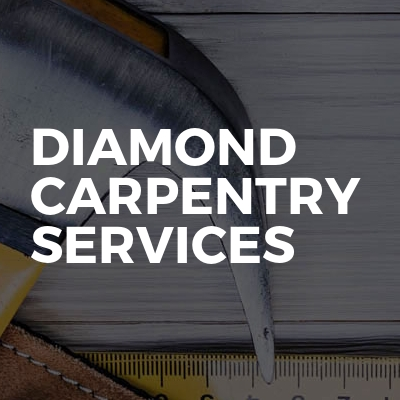Diamond carpentry services